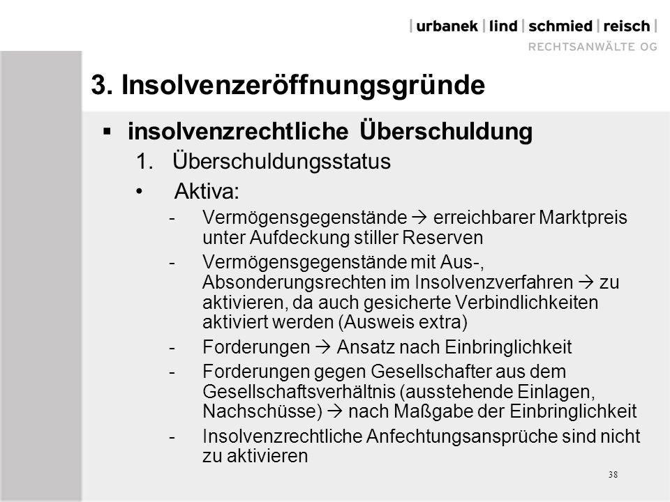 38 3. Insolvenzeröffnungsgründe  insolvenzrechtliche Überschuldung 1.