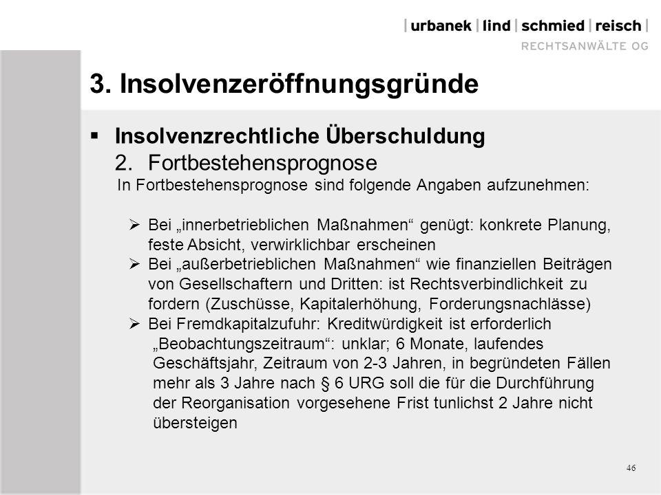 46 3. Insolvenzeröffnungsgründe  Insolvenzrechtliche Überschuldung 2.