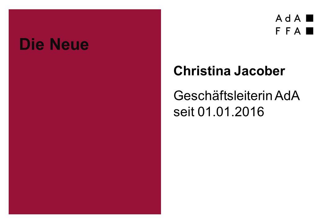 Die Neue Christina Jacober Geschäftsleiterin AdA seit 01.01.2016