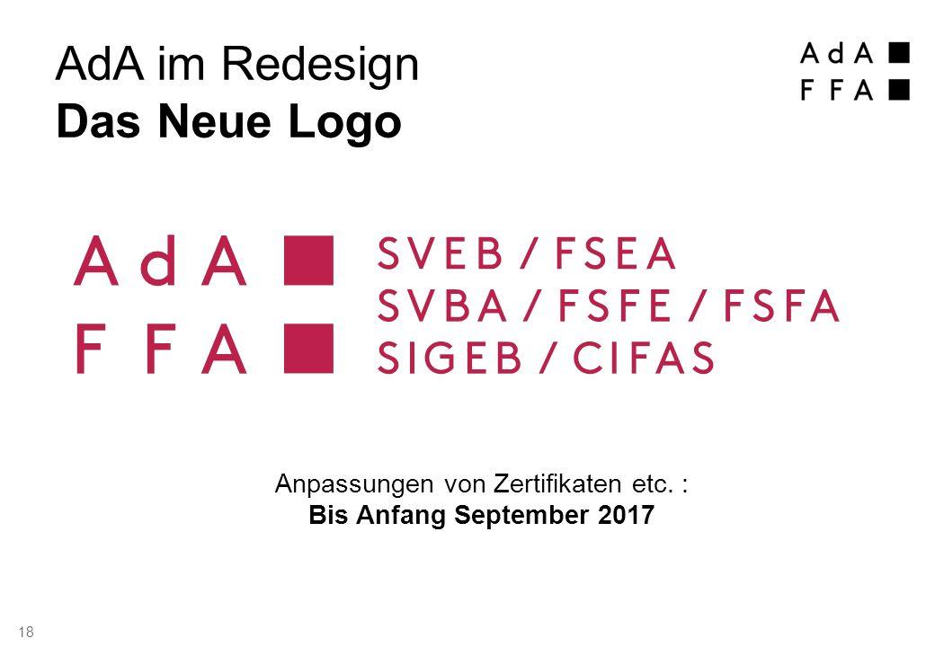 Anpassungen von Zertifikaten etc. : Bis Anfang September 2017 AdA im Redesign Das Neue Logo 18