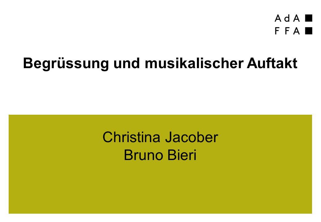 Begrüssung und musikalischer Auftakt Christina Jacober Bruno Bieri
