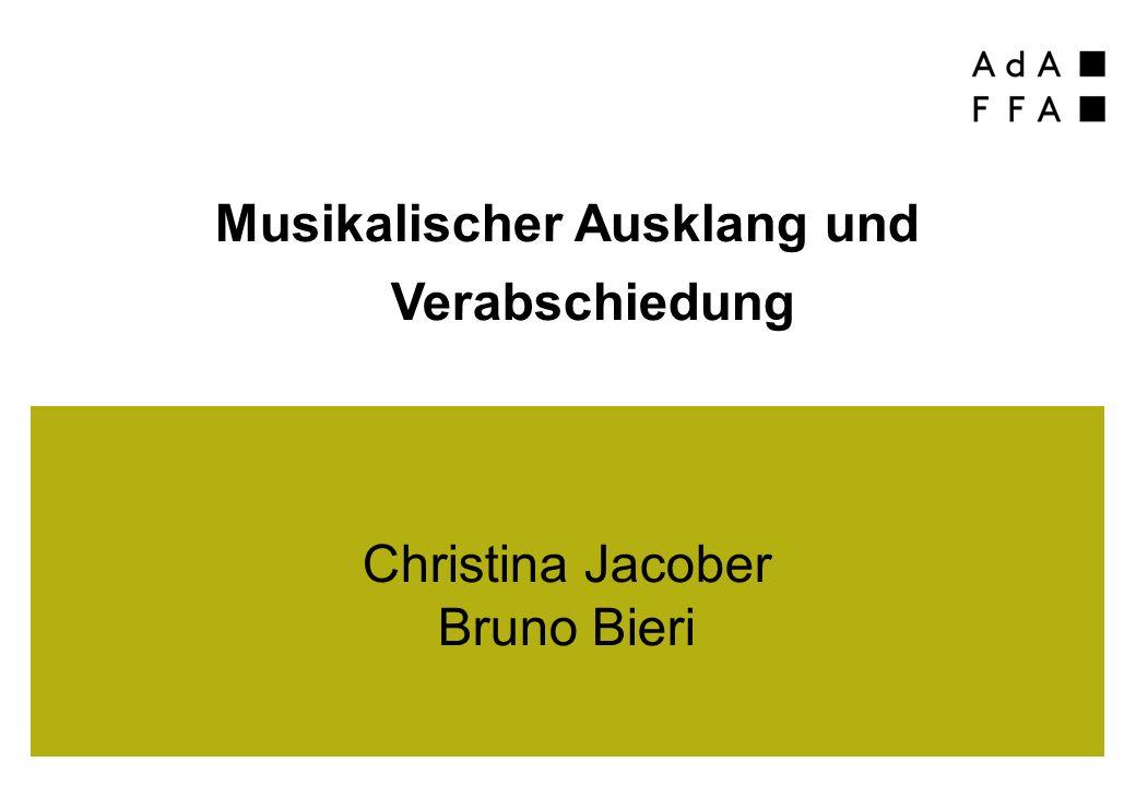 Musikalischer Ausklang und Verabschiedung Christina Jacober Bruno Bieri