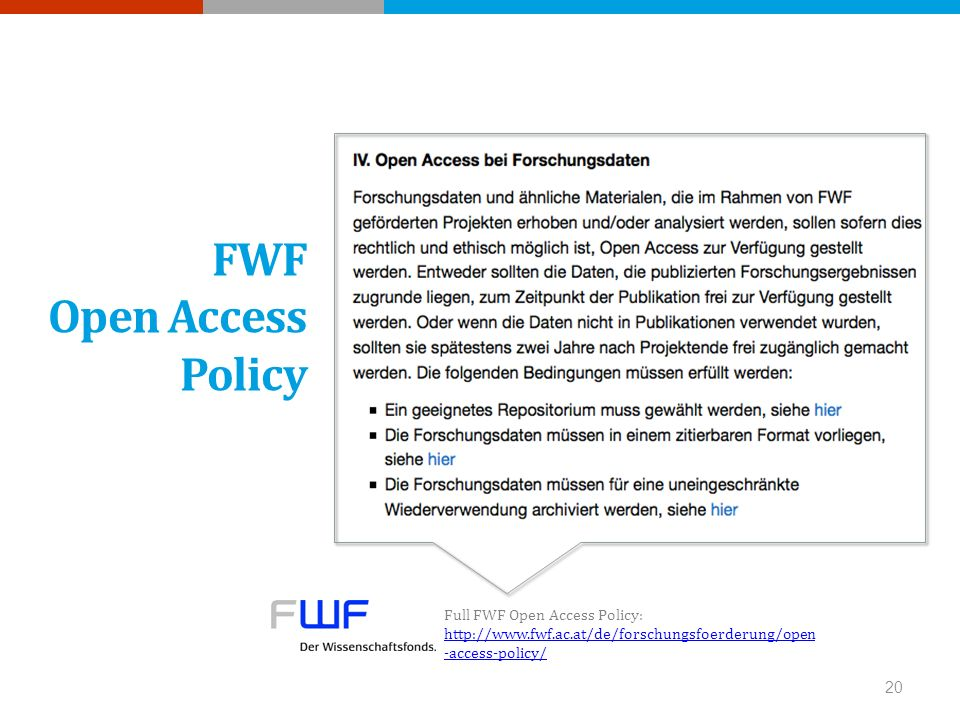 FWF Open Access Policy Full FWF Open Access Policy:   -access-policy/   -access-policy/ 20