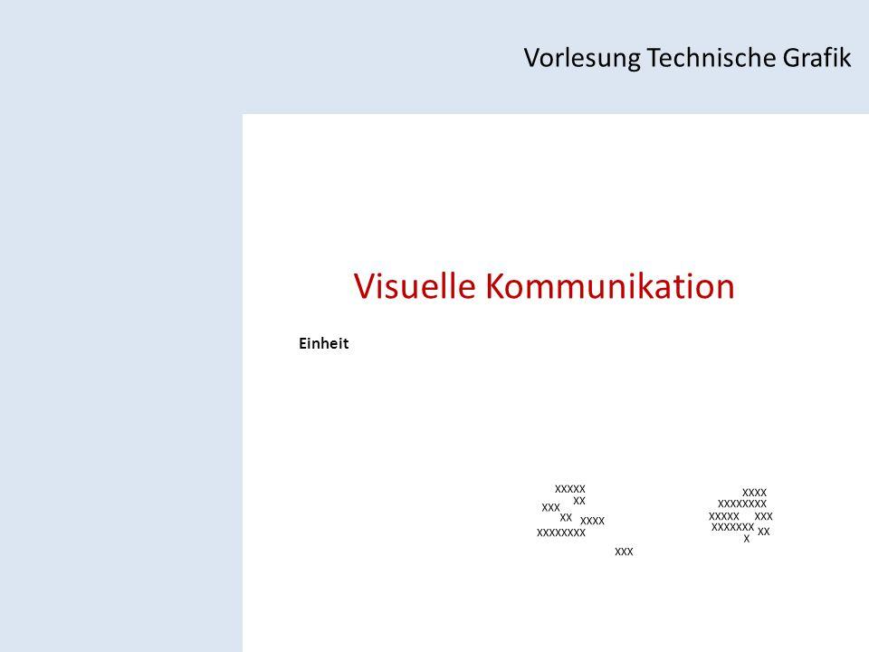 Visuelle Kommunikation Vorlesung Technische Grafik Einheit