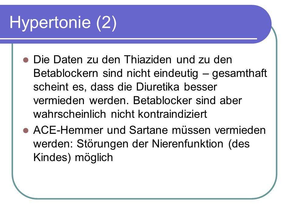 Hypertonie (2) Die Daten zu den Thiaziden und zu den Betablockern sind nicht eindeutig – gesamthaft scheint es, dass die Diuretika besser vermieden werden.