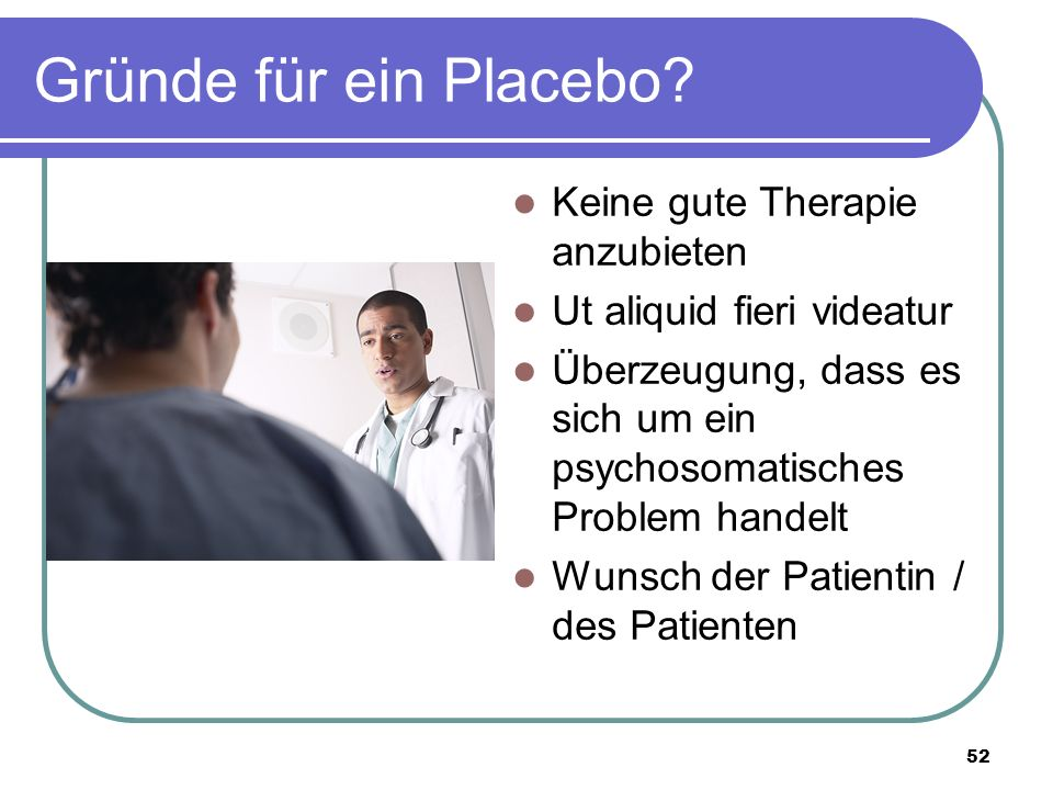 Gründe für ein Placebo.