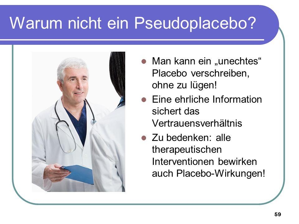 """Warum nicht ein Pseudoplacebo. Man kann ein """"unechtes Placebo verschreiben, ohne zu lügen."""