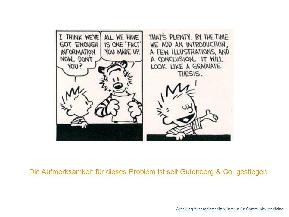 Abteilung Allgemeinmedizin, Institut für Community Medicine Die Aufmerksamkeit für dieses Problem ist seit Gutenberg & Co.