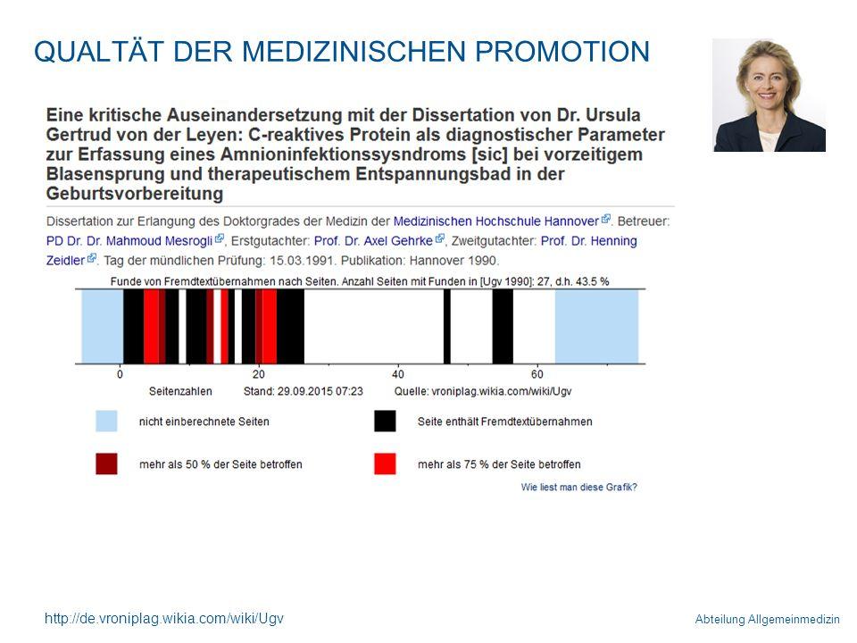 Abteilung Allgemeinmedizin QUALTÄT DER MEDIZINISCHEN PROMOTION http://de.vroniplag.wikia.com/wiki/Ugv