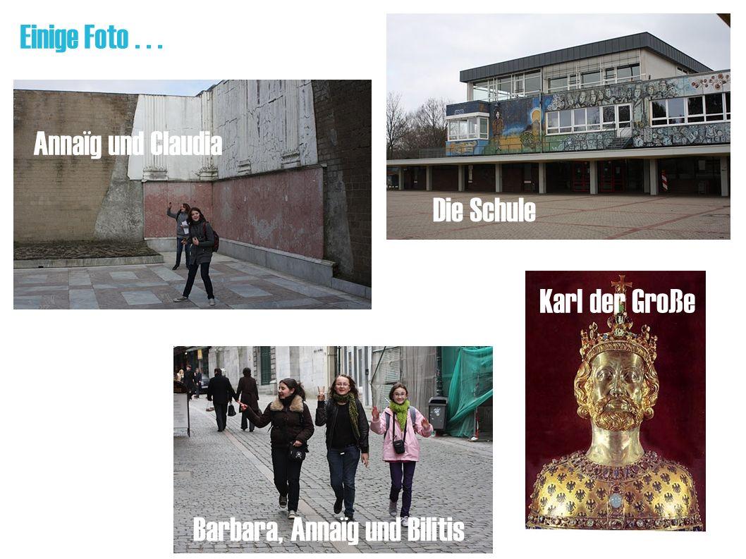 Einige Foto... Annaïg und Claudia Die Schule Barbara, Annaïg und Bilitis Karl der Große