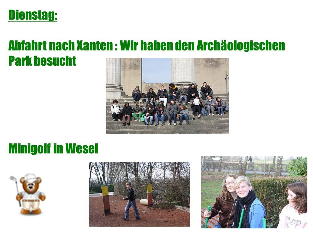 Dienstag: Abfahrt nach Xanten : Wir haben den Archäologischen Park besucht Minigolf in Wesel