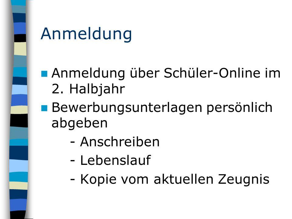 Anmeldung Anmeldung über Schüler-Online im 2.