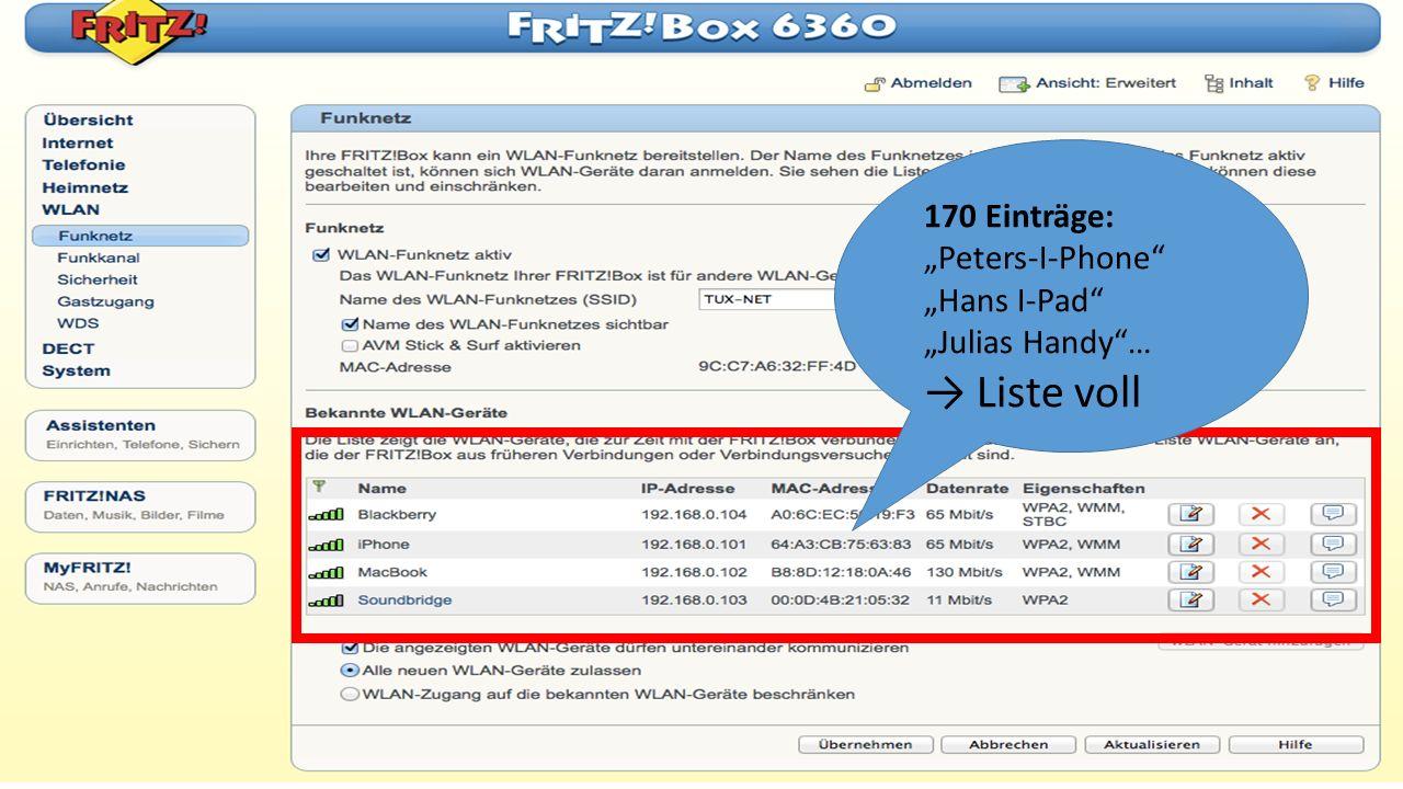 """170 Einträge: """"Peters-I-Phone """"Hans I-Pad """"Julias Handy … → Liste voll"""