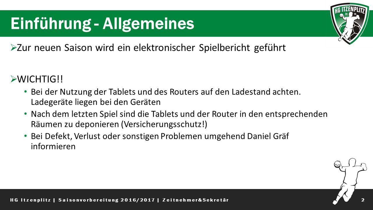 Einführung - Allgemeines 2  Zur neuen Saison wird ein elektronischer Spielbericht geführt  WICHTIG!.