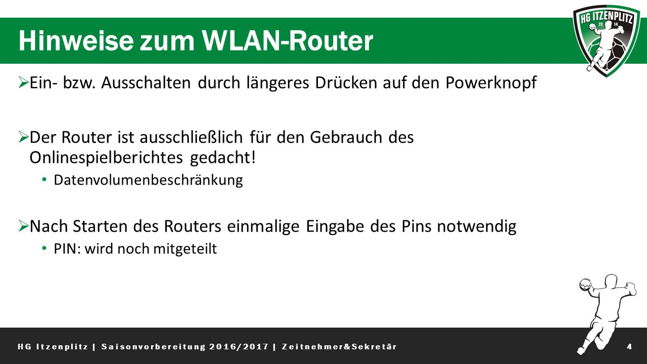 Hinweise zum WLAN-Router 4  Ein- bzw.
