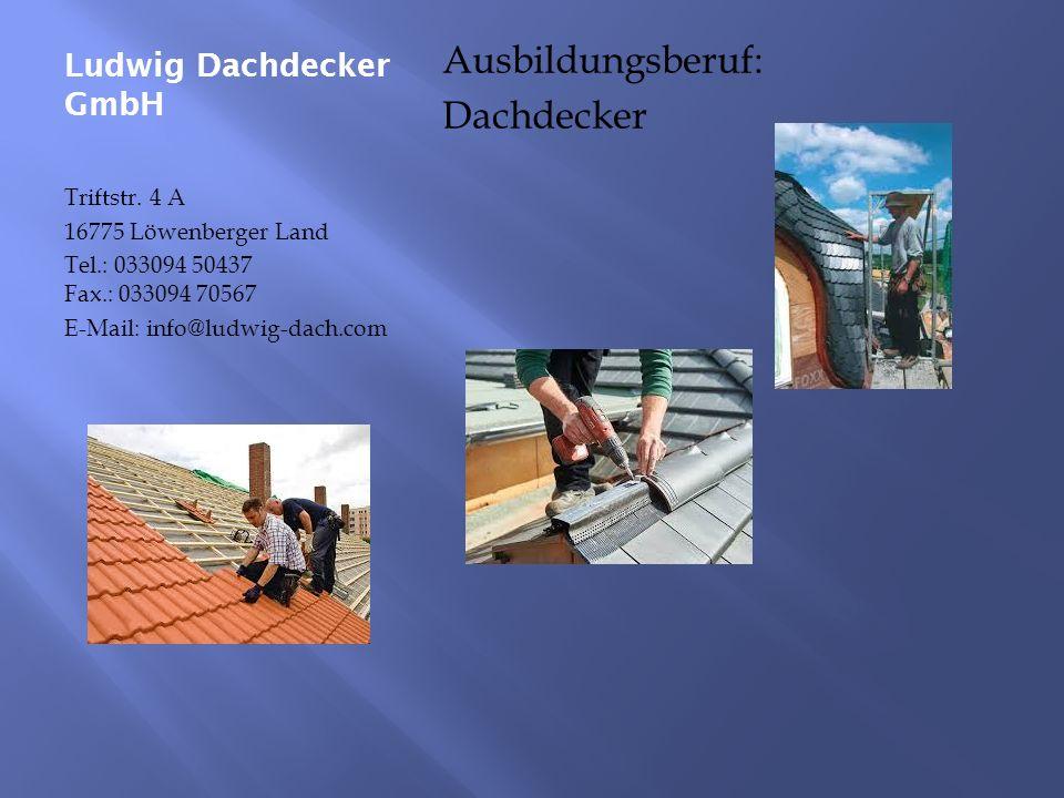 Ludwig Dachdecker GmbH Triftstr.