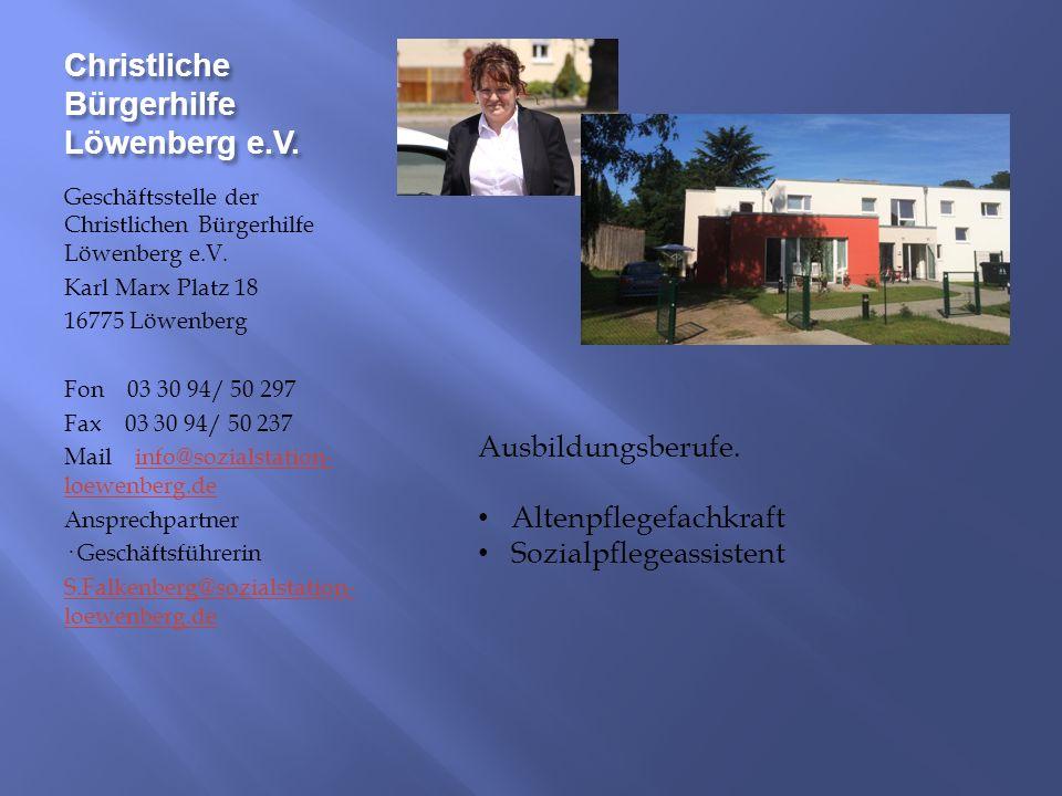 Christliche Bürgerhilfe Löwenberg e.V. Geschäftsstelle der Christlichen Bürgerhilfe Löwenberg e.V.