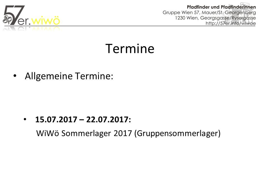 Termine Allgemeine Termine: 15.07.2017 – 22.07.2017: WiWö Sommerlager 2017 (Gruppensommerlager)
