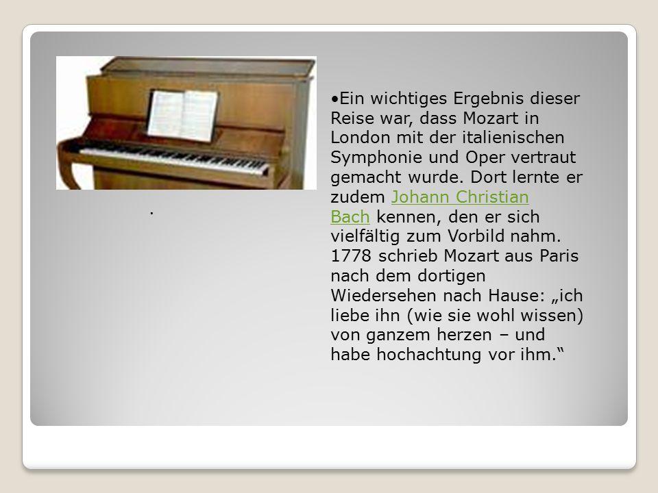Ein wichtiges Ergebnis dieser Reise war, dass Mozart in London mit der italienischen Symphonie und Oper vertraut gemacht wurde.