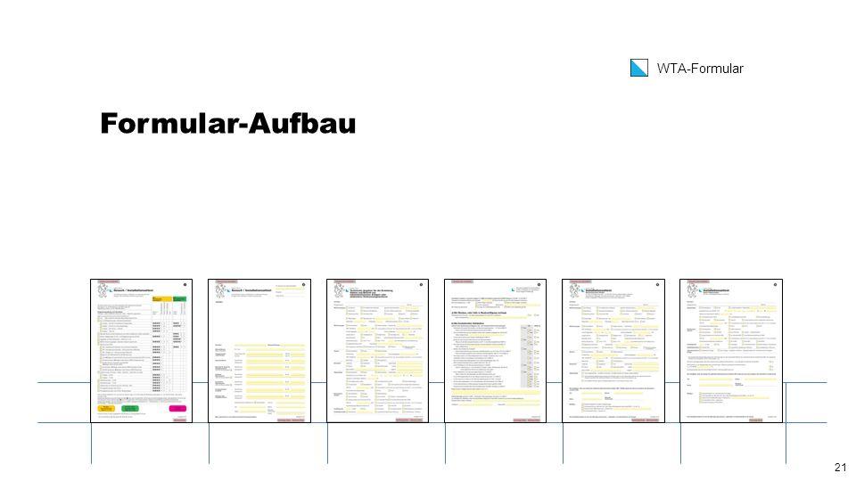 21 WTA-Formular Formular-Aufbau