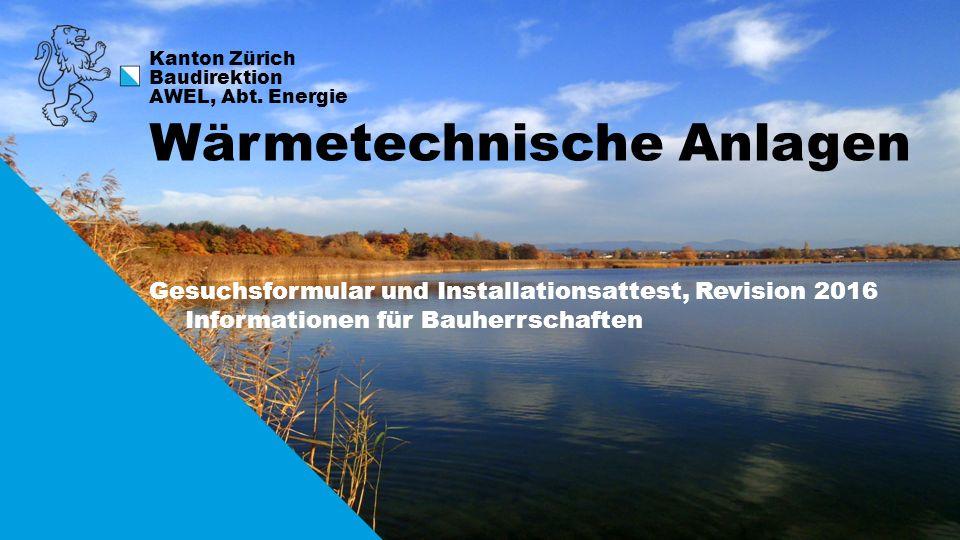 1 Kanton Zürich Baudirektion AWEL, Abt.