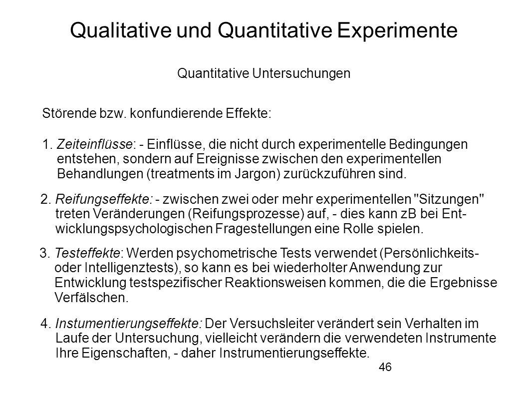 46 Qualitative und Quantitative Experimente Quantitative Untersuchungen Störende bzw.