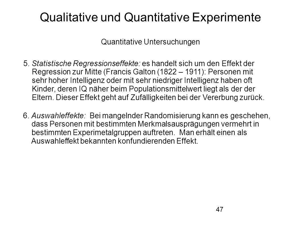 47 Qualitative und Quantitative Experimente Quantitative Untersuchungen 5.