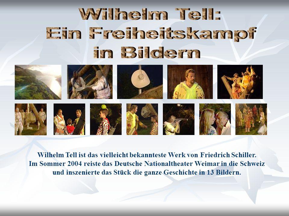 Wilhelm Tell ist das vielleicht bekannteste Werk von Friedrich Schiller.