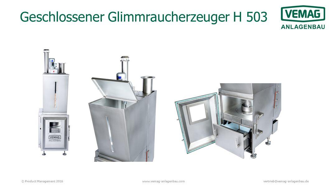 © Product Management 2016www.vemag-anlagenbau.comvertrieb@vemag-anlagenbau.de Geschlossener Glimmraucherzeuger H 503