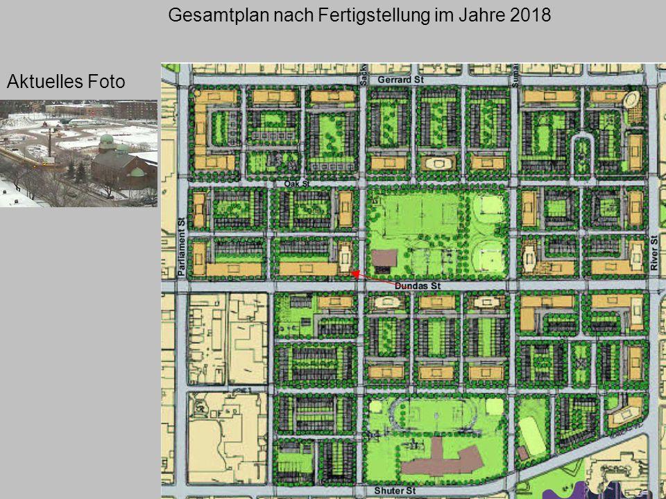 Gesamtplan nach Fertigstellung im Jahre 2018 Aktuelles Foto