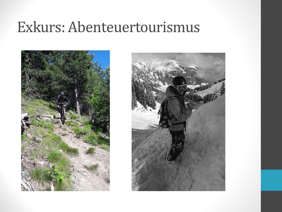Exkurs: Abenteuertourismus