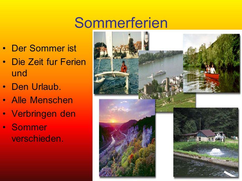 Sommerferien Der Sommer ist Die Zeit fur Ferien und Den Urlaub.