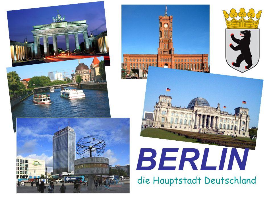 BERLIN die Hauptstadt Deutschland