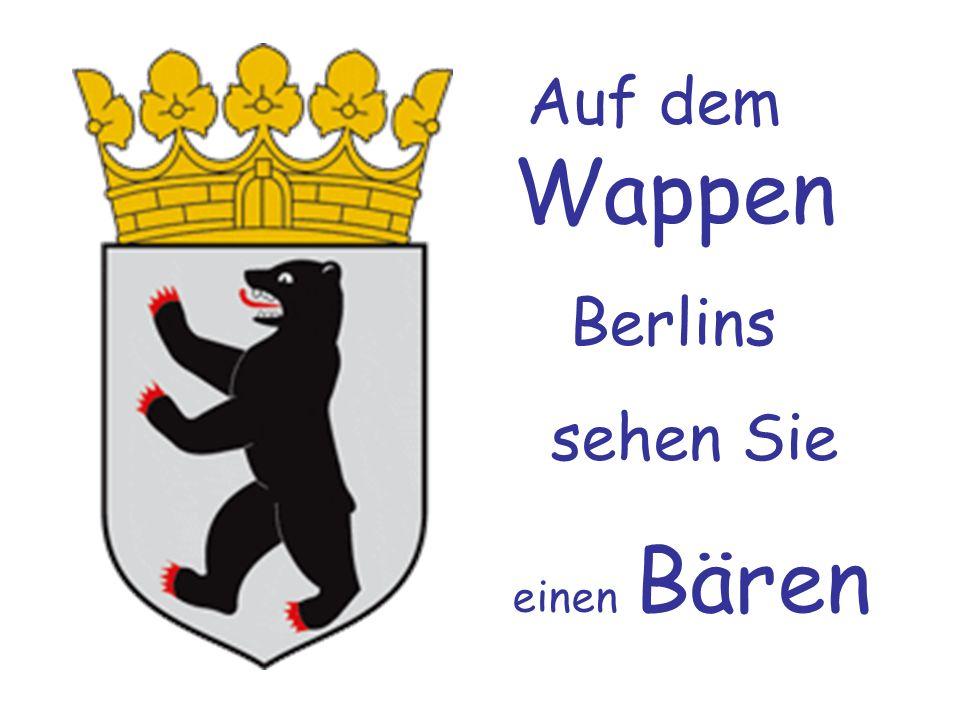 Auf dem Wappen Berlins sehen Sie einen Bären