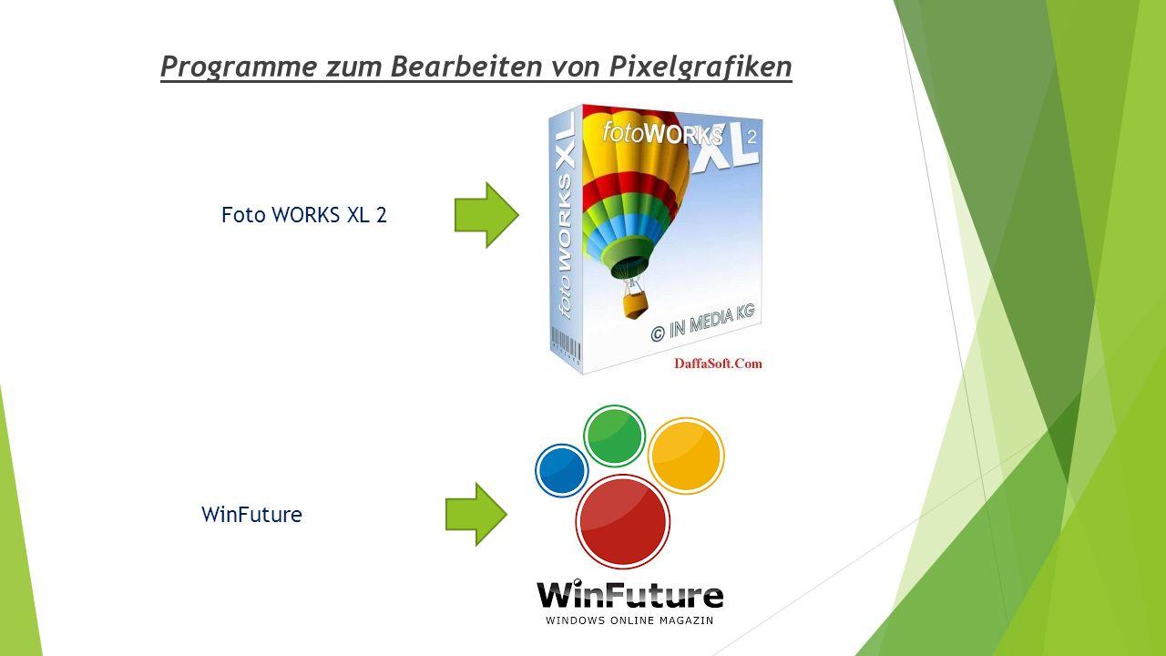 Programme zum Bearbeiten von Pixelgrafiken Foto WORKS XL 2 WinFuture