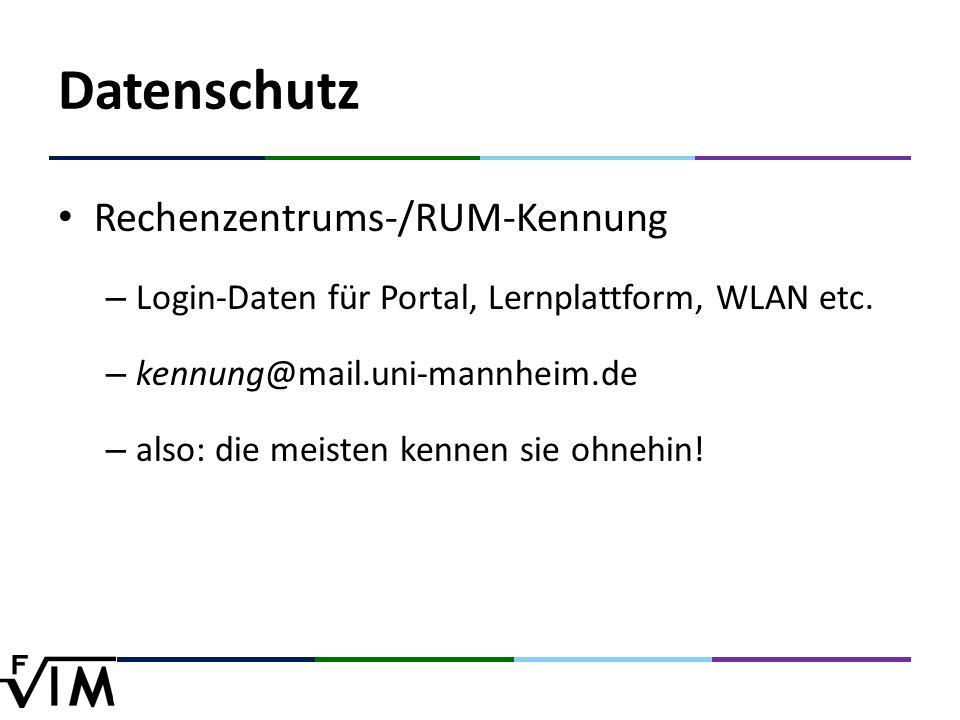 Datenschutz Rechenzentrums-/RUM-Kennung – Login-Daten für Portal, Lernplattform, WLAN etc.