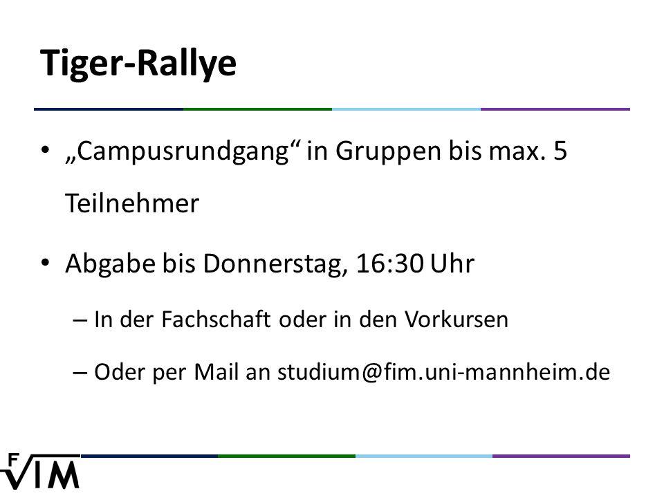 "Tiger-Rallye ""Campusrundgang in Gruppen bis max."