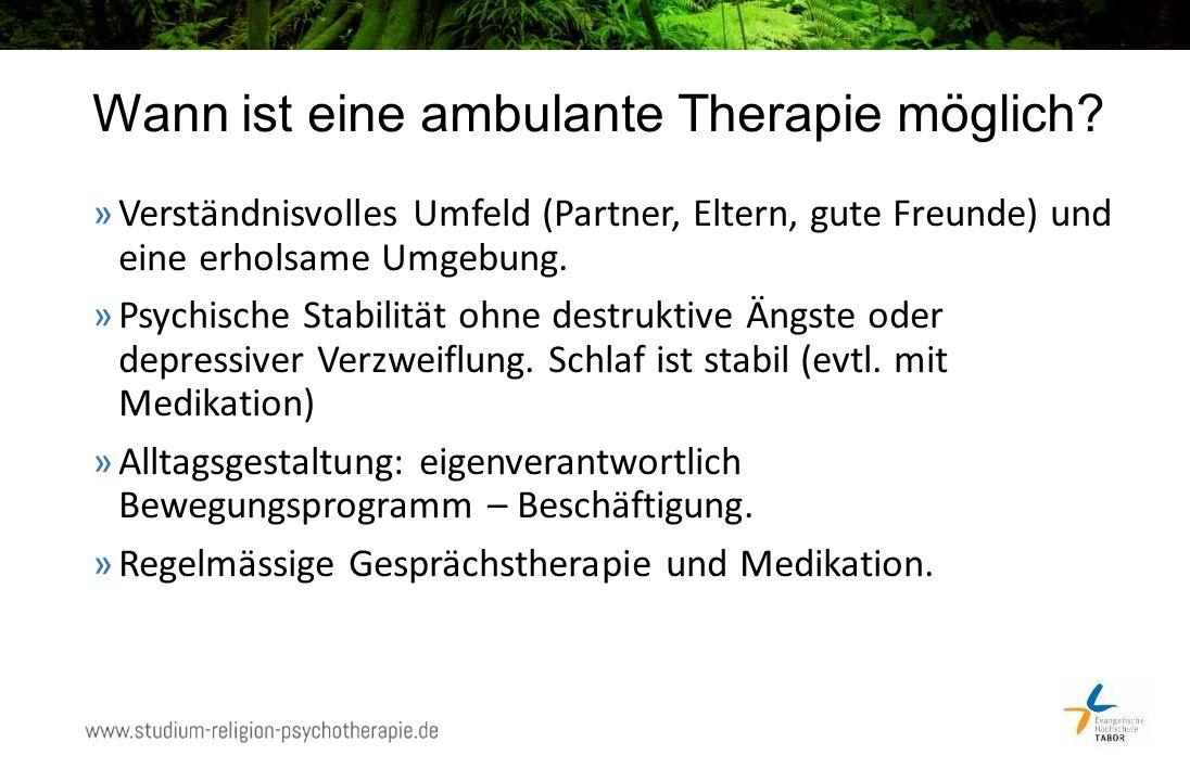 Wann ist eine ambulante Therapie möglich.