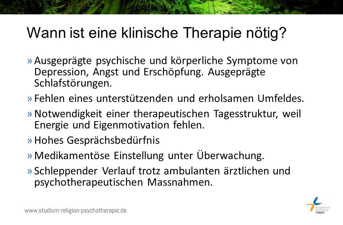 Wann ist eine klinische Therapie nötig.