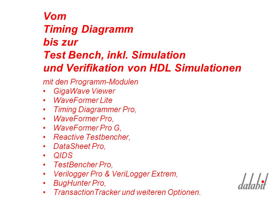 Vom Timing Diagramm bis zur Test Bench, inkl.