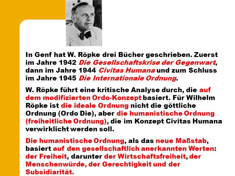In Genf hat W. Röpke drei Bücher geschrieben.