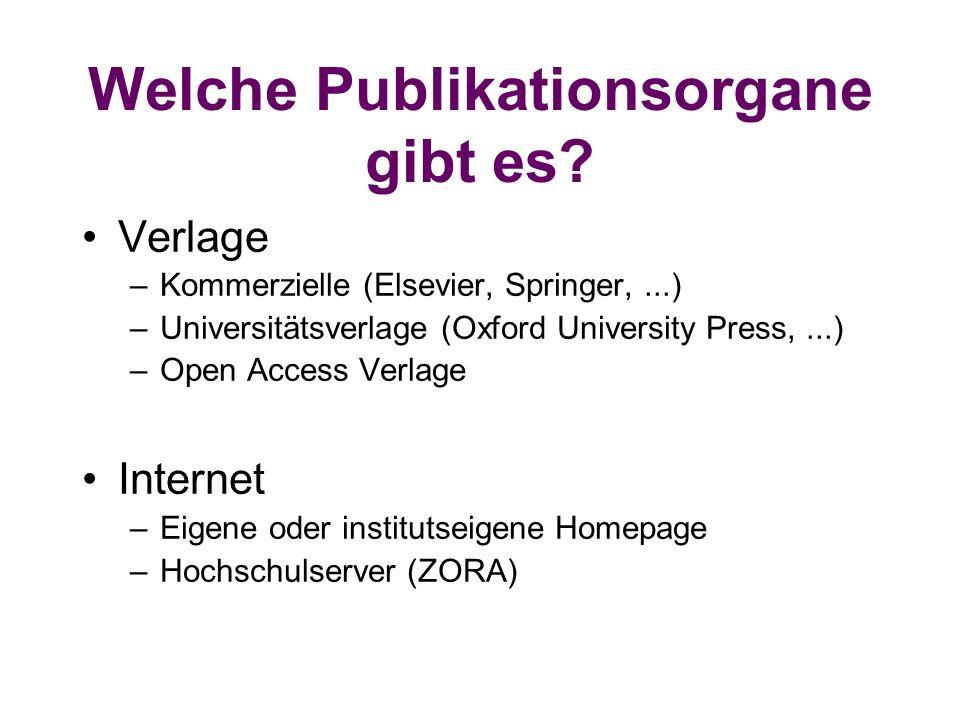 Welche Publikationsorgane gibt es.