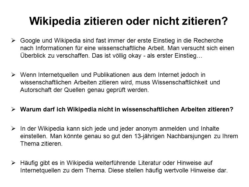 Wikipedia zitieren oder nicht zitieren.
