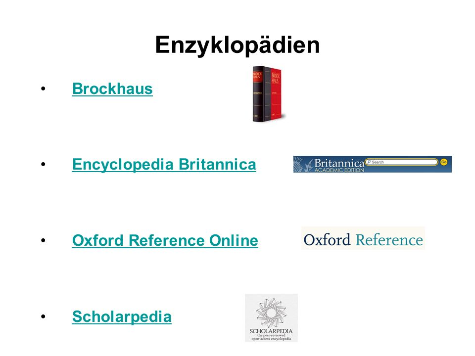 Enzyklopädien Brockhaus Encyclopedia Britannica Oxford Reference Online Scholarpedia