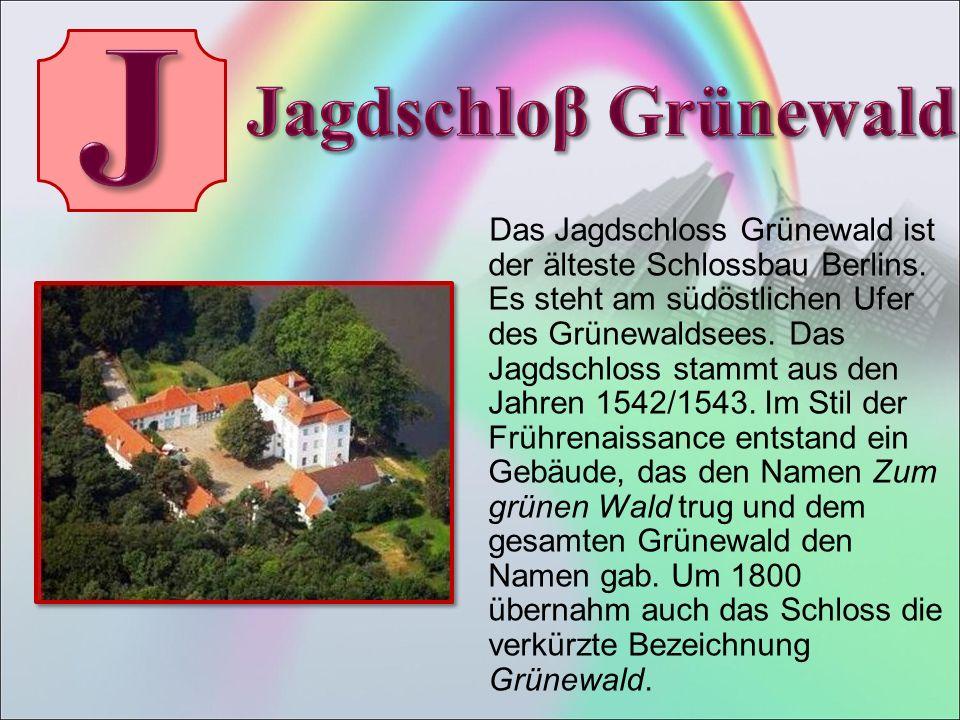 Das Jagdschloss Grünewald ist der älteste Schlossbau Berlins.