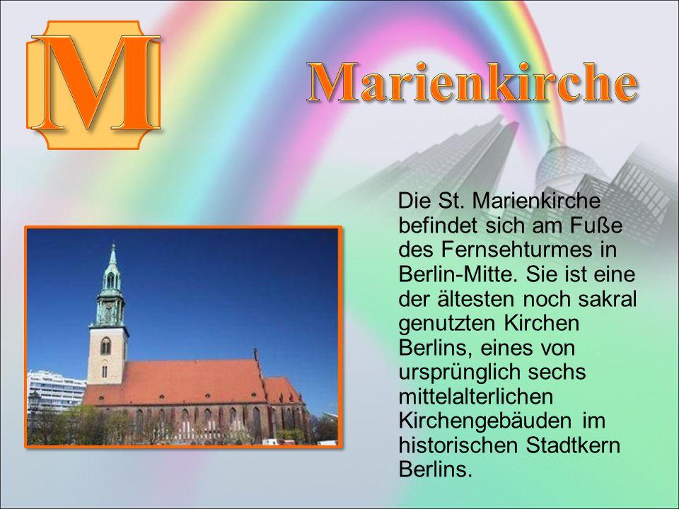 Die St. Marienkirche befindet sich am Fuße des Fernsehturmes in Berlin-Mitte.