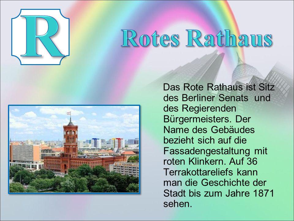 Das Rote Rathaus ist Sitz des Berliner Senats und des Regierenden Bürgermeisters.