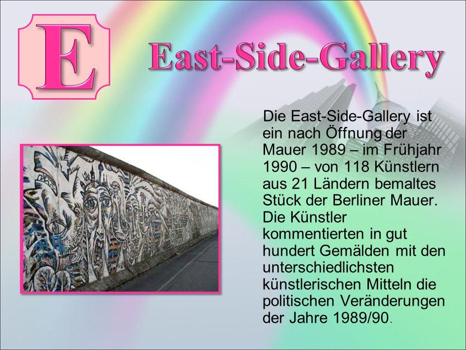 Die East-Side-Gallery ist ein nach Öffnung der Mauer 1989 – im Frühjahr 1990 – von 118 Künstlern aus 21 Ländern bemaltes Stück der Berliner Mauer.