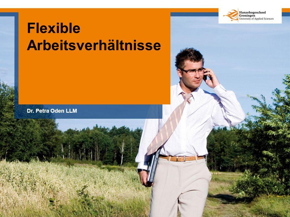 Flexible Arbeitsverhältnisse Dr. Petra Oden LLM