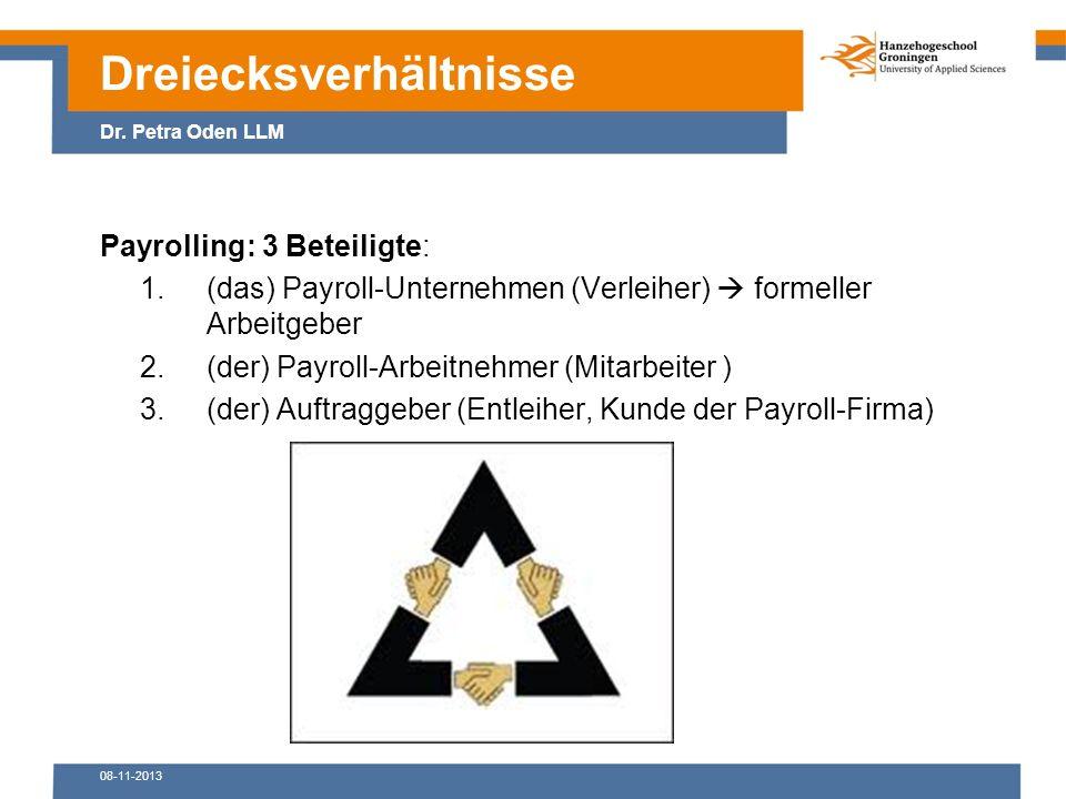 08-11-2013 Payrolling: 3 Beteiligte: 1.